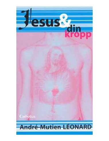 Jesus och din kropp