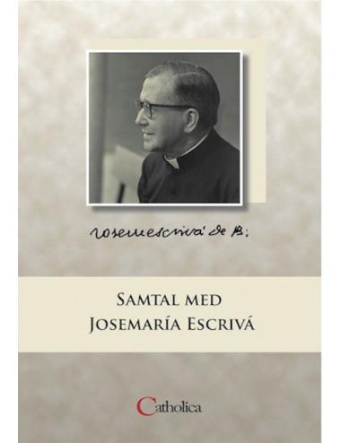 Samtal med Josemaría Escrivá