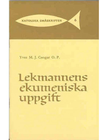 Lekmannens ekumeniska uppgift