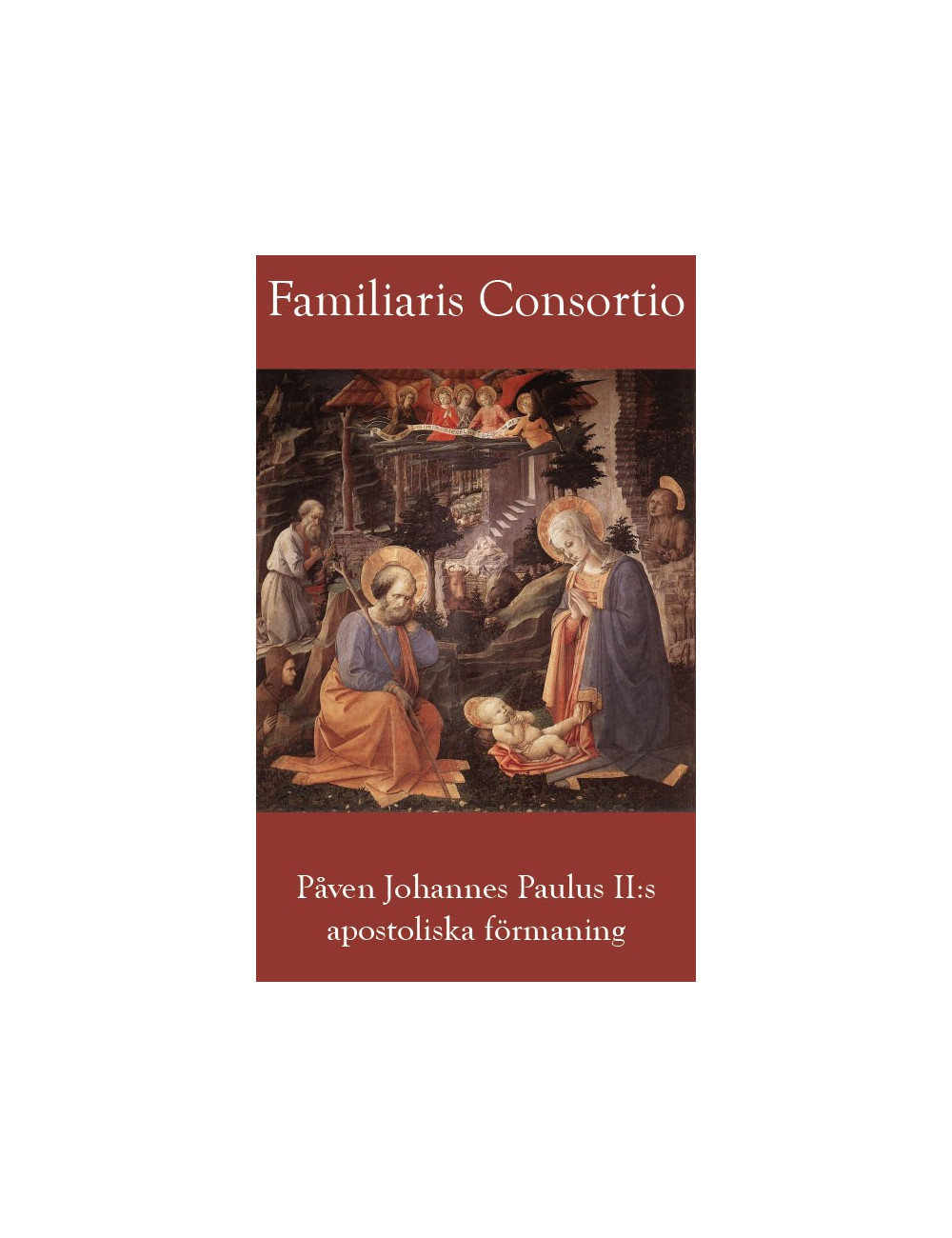 familiaris consortio Familiaris consortio apostolic exhortation on the role of the christian family in the modern world his holiness pope john paul ii promulgated on 15th december, 1981 to the episcopate, to the.