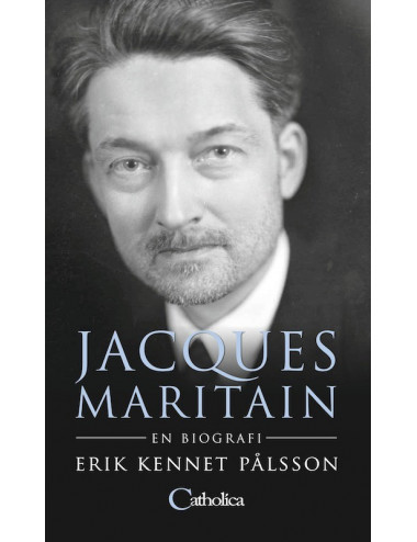 Jacques Maritain - en biografi