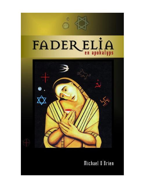 Fader Elia - en apokalyps