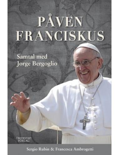 Påven Franciskus – Samtal med Jorge Bergoglio