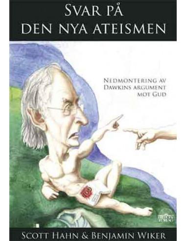 Svar på den nya ateismen - nedmontering av Dawkins argument mot Gud