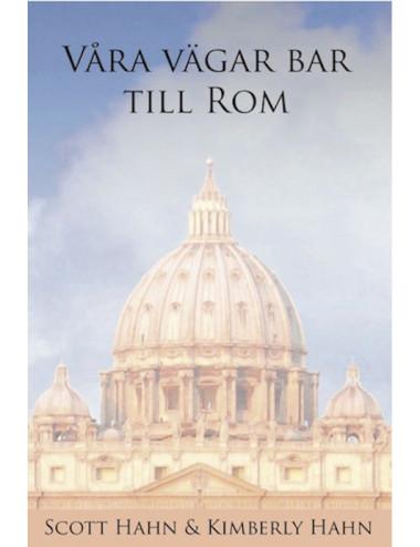 Våra vägar bar till Rom