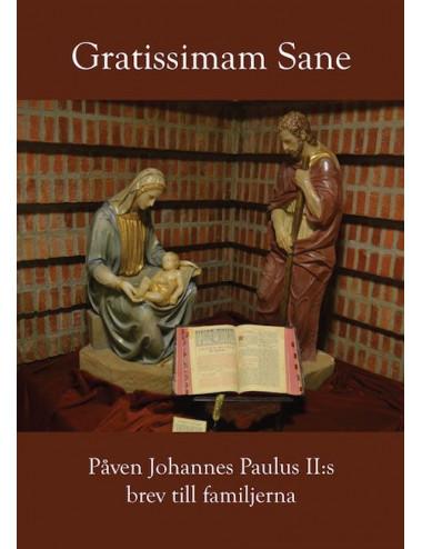 e-bok: Gratissimam Sane - Påven Johannes Paulus II:s brev till familjerna