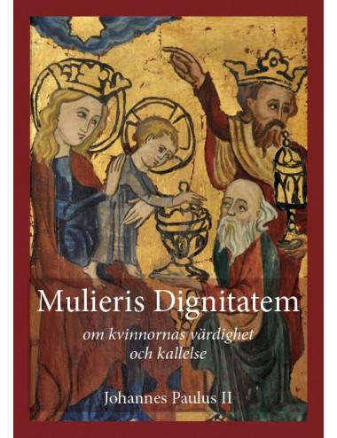 e-bok: Mulieris Dignitatem - Om kvinnornas värdighet och kallelse