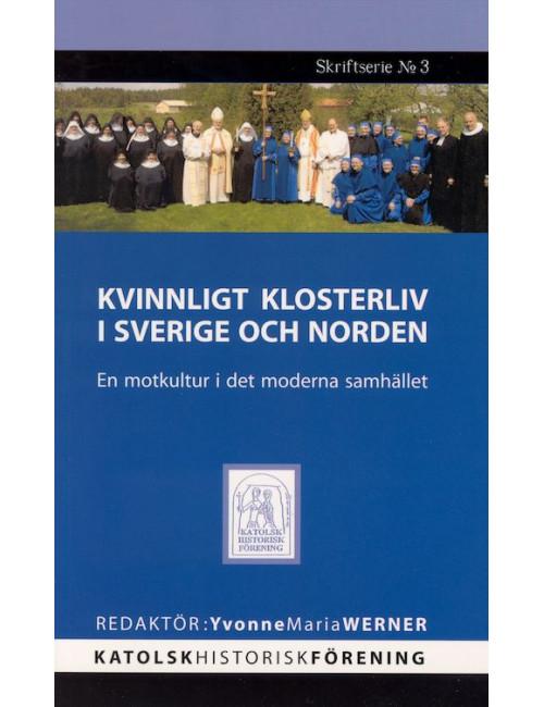 Kvinnligt klosterliv i Sverige och norden