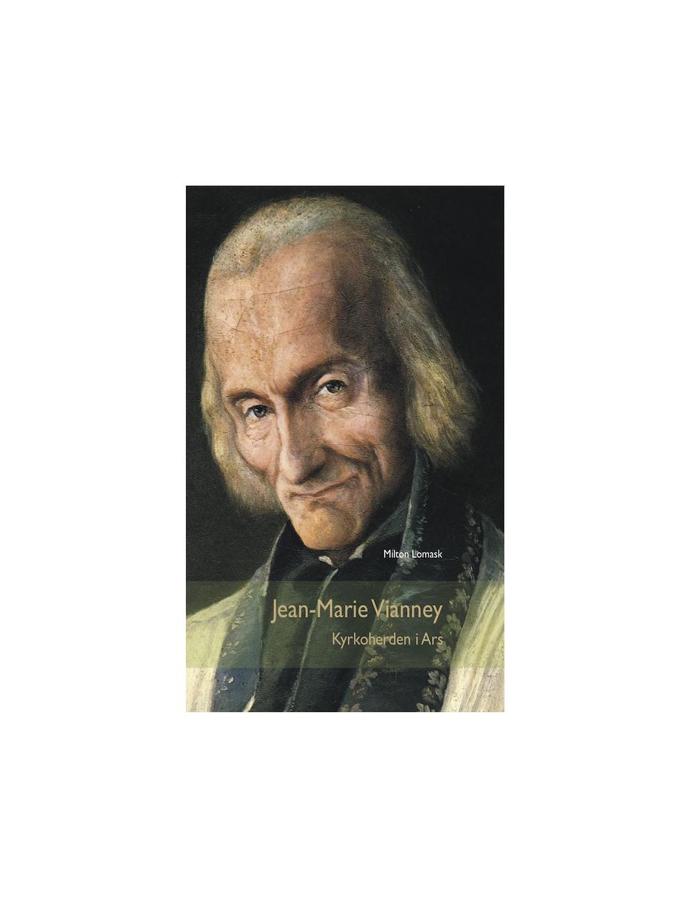 Jean-Marie Vianney - Kyrkoherden i Ars